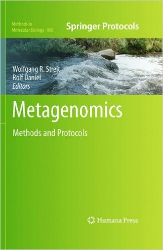 Metagenomics: Methods and Protocols (Methods in Molecular Biology) 2010th Edition