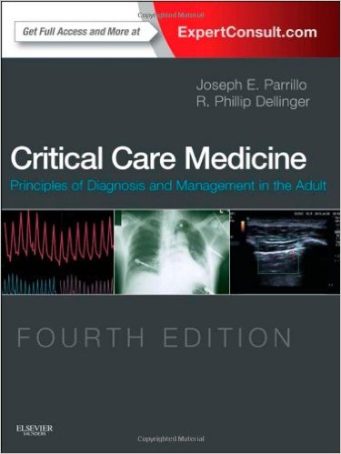 Critical Care Medicine: Principles of Diagnosis and Management in the Adult, 4e 4th Edition