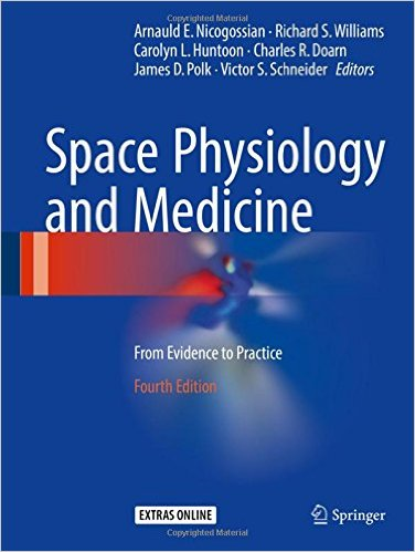 Space Physiology and Medicine: From Evidence to Practice 4th ed. 2016 Edition