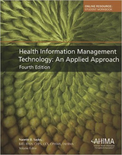 Health Information Management Technology: An Applied Approach 4th ed. Edition