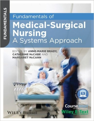 Fundamentals of Medical-Surgical Nursing: A Systems Approach 1st Edition