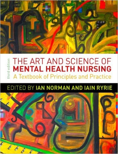 The Art and Science of Mental Health Nursing: A Textbook of Principles and Practice 3rd Edition