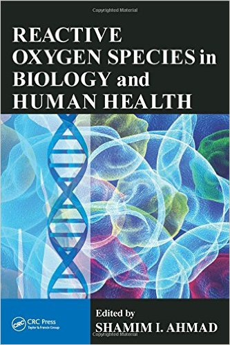 Reactive Oxygen Species in Biology and Human Health 1st Edition