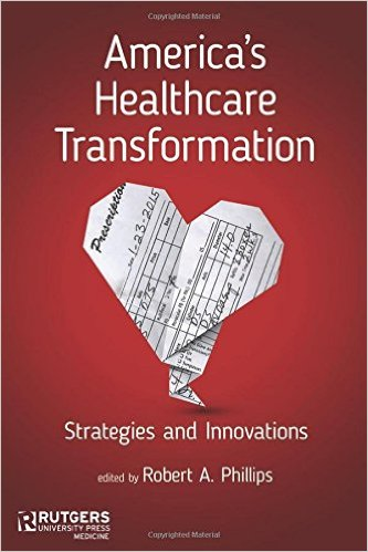 America's Healthcare Transformation: Strategies and Innovations 1st Edition