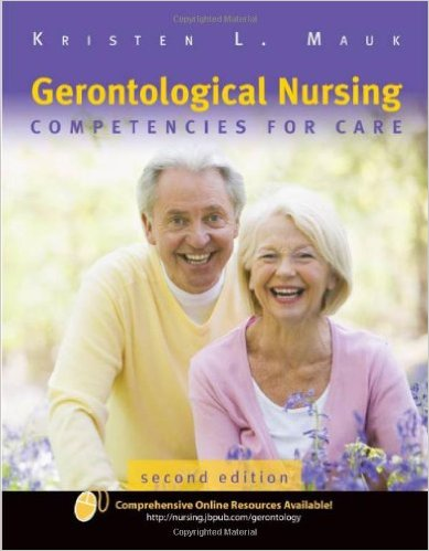 Gerontological Nursing: Competencies For Care 2nd Edition