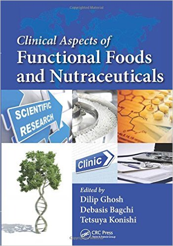 Clinical Aspects of Functional Foods and Nutraceuticals 1st Edition