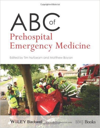 ABC of Prehospital Emergency Medicine 1st Edition