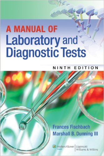 A Manual of Laboratory and Diagnostic Tests 9th Edition