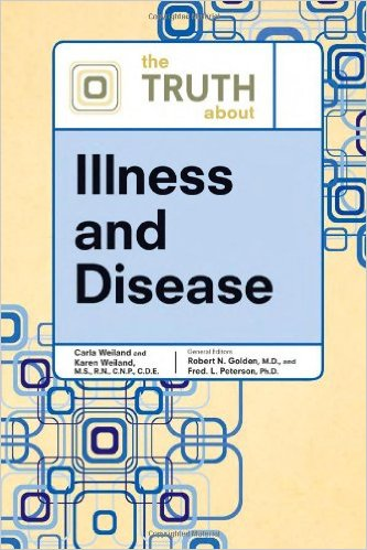 The Truth about Illness and Disease (Truth about (Facts on File)) 1st Edition