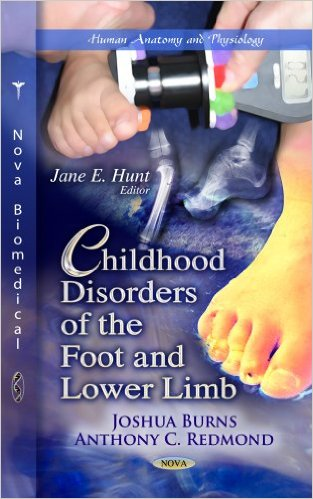 Childhood Disorders of the Foot and Lower Limb (Human Anatomy and Physiology) 1st Edition