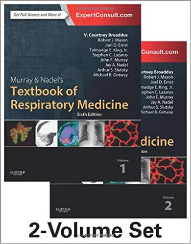 Murray & Nadel's Textbook of Respiratory Medicine, 2-Volume Set, 6e (Textbook of Respiratory Medicine (Murray)) 6th Edition