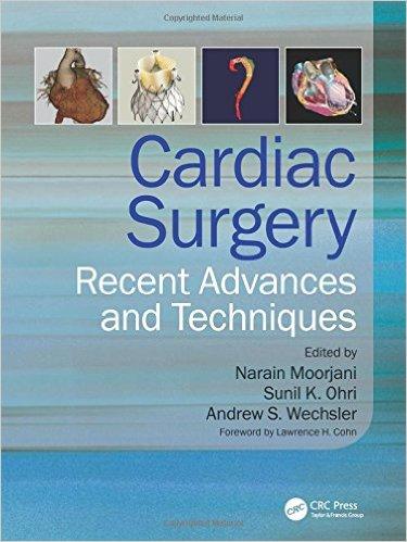 Cardiac Surgery: Recent Advances and Techniques 1st Edition
