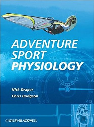 Adventure Sport Physiology 1st Edition