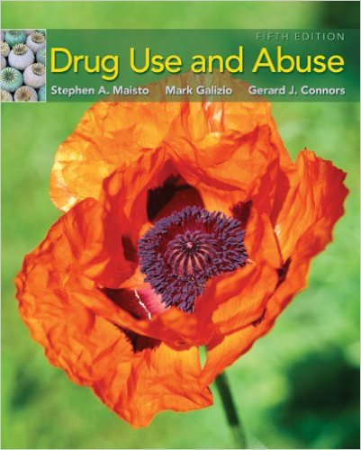 Drug Use and Abuse 5th Edition