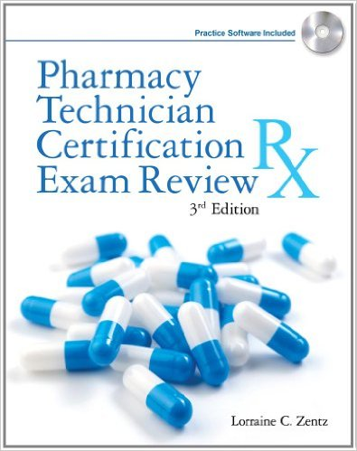 Pharmacy Technician Certification Exam Review (Delmar's Pharmacy Technician Certification Exam Review) 3rd Edition