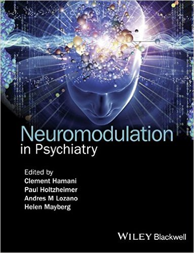 Neuromodulation in Psychiatry 1st Edition