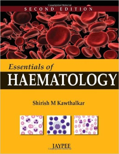 Essentials of Haematology 2nd Edition