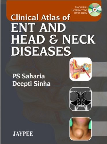 Clinical Atlas of ENT and Head & Neck Diseases 1 Pap/DVD Edition