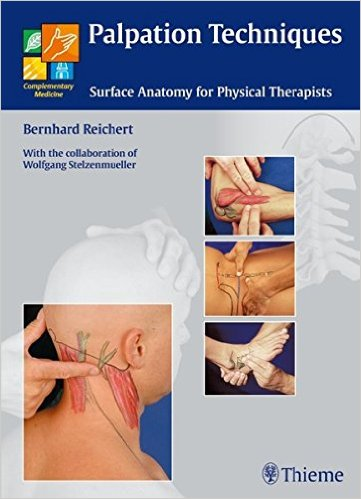 Palpation Techniques: Surface Anatomy for Physical Therapists 1st Edition