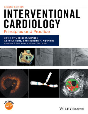 Interventional Cardiology: Principles and Practice 2nd Edition