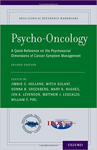Psycho-Oncology: A Quick Reference on the Psychosocial Dimensions of Cancer Symptom Management (APOS Clinical Reference Handbooks) 2nd Edition