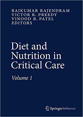 Diet and Nutrition in Critical Care 2015th Edition