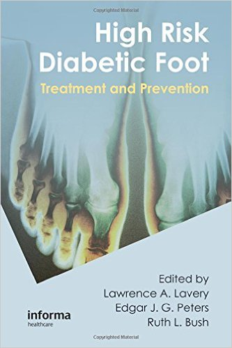 High Risk Diabetic Foot: Treatment and Prevention 1st Edition