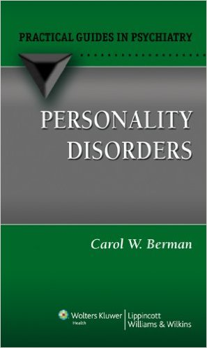 Personality Disorders: A Practical Guide (Practical Guides in Psychiatry) 1st Edition