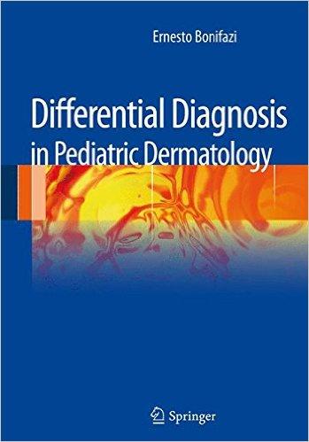 Differential Diagnosis in Pediatric Dermatology 2013th Edition