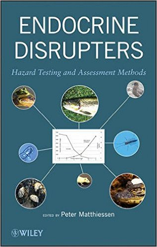 Endocrine Disrupters: Hazard Testing and Assessment Methods 1st Edition