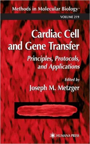 Cardiac Cell and Gene Transfer (Methods in Molecular Biology) 2003rd Edition