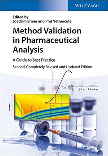 Method Validation in Pharmaceutical Analysis: A Guide to Best Practice 2nd Edition