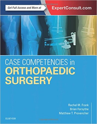Case Competencies in Orthopaedic Surgery, 1e 1 Pap/Psc Edition