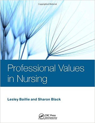 Professional Values in Nursing 1st Edition
