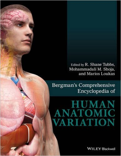 Bergman's Comprehensive Encyclopedia of Human Anatomic Variation