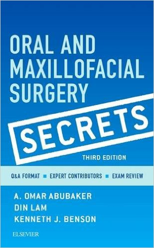 Oral and Maxillofacial Surgery Secrets, 3e 3rd Edition