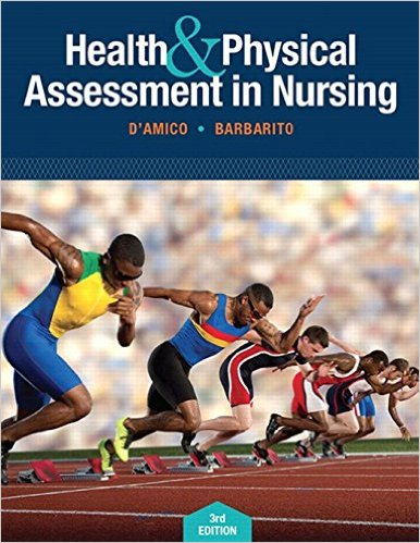 Health & Physical Assessment In Nursing (3rd Edition) 3rd Edition