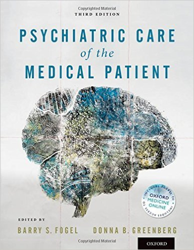 Psychiatric Care of the Medical Patient 3rd Edition