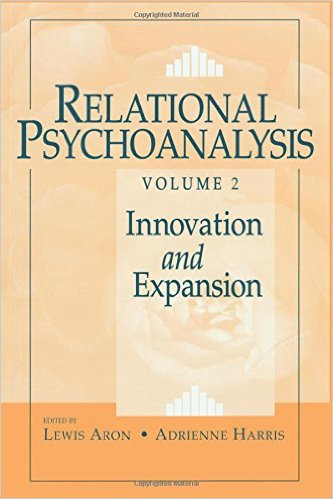 Relational Psychoanalysis, Volume 2: Innovation and Expansion (Relational Perspectives Book Series) 1st Edition