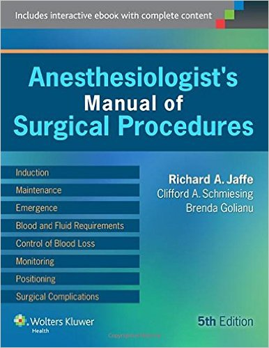 Anesthesiologist's Manual of Surgical Procedures Fifth Edition