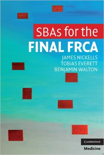 SBAs for the Final FRCA 1st Edition