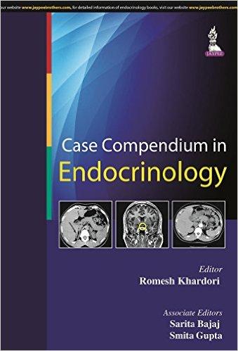 Case Compendium in Endocrinology 1st Edition