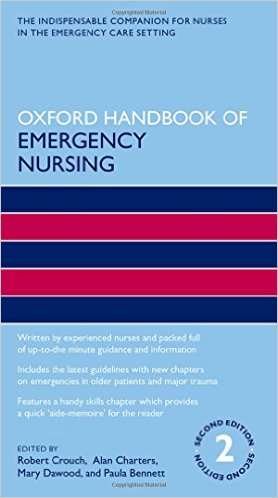 Oxford Handbook of Emergency Nursing (Oxford Handbooks in Nursing) 2nd Edition