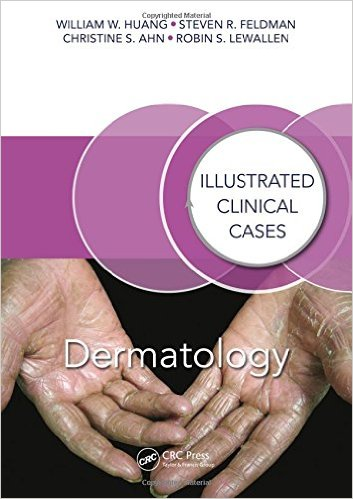 Dermatology: Illustrated Clinical Cases 1st Edition