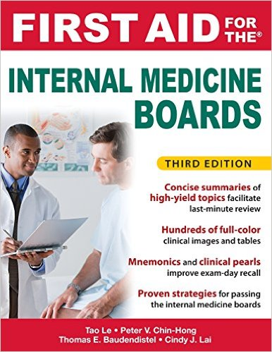 First Aid for the Internal Medicine Boards, 3rd Edition (First Aid Series) 3rd Edition