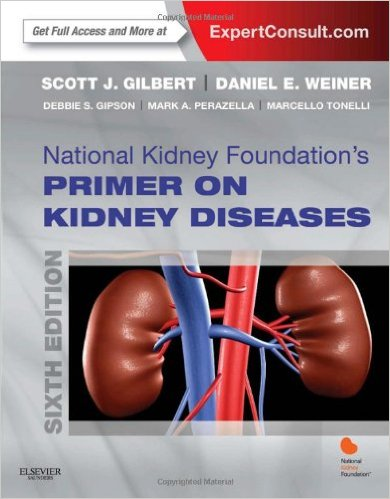 National Kidney Foundation Primer on Kidney Diseases, 6e (Expert Consult- Online and Print) 6th Edition
