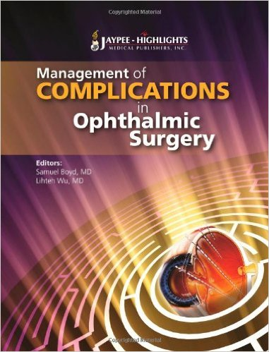Management of Complications in Ophthalmic Surgery 1st Edition