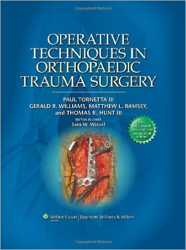 Operative Techniques in Orthopaedic Trauma Surgery First Edition