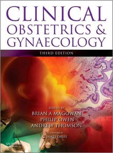 Clinical Obstetrics and Gynaecology, 3e 3rd Edition