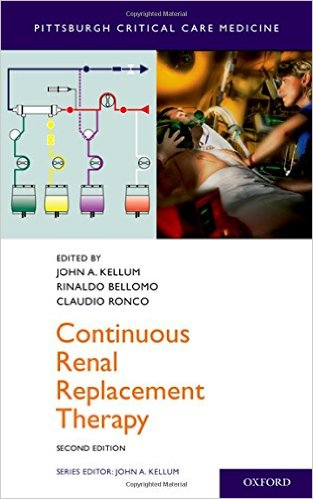 Continuous Renal Replacement Therapy (Pittsburgh Critical Care Medicine) 2nd Edition